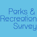 Parks & Recreation Survey