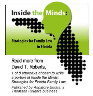 Inside The Minds - By Orlando Divorce Attorney David T. Roberts