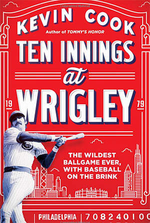 Ten Innings at Wrigley: The Wildest Ballgame Ever