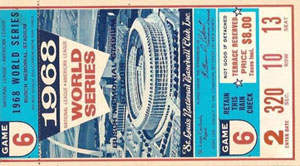 1968 World Series Game 6 Ticket