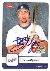 Brian Myrow Autograph on a 2006 Upper Deck (#150)