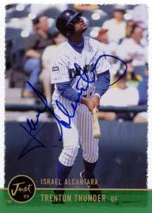Israel Alcantara Autograph on a 1999 Just Memorabilia (#52)
