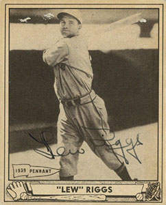 Lew Riggs Autograph on a 1940 Play Ball (#78 | <a href='../baseball_cards/baseball_cards_oneset.php?s=1940pla01' title='1940 Play Ball Baseball Card Checklist'>Checklist</a>)