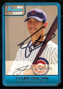 Tyler Colvin Autograph on a 2006 Bowman (#DP1)