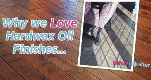 Why We Love Hardwax Oil Finishes