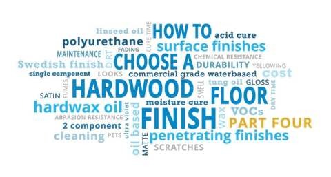 How to Choose a Hardwood Floor Finish - Part 4