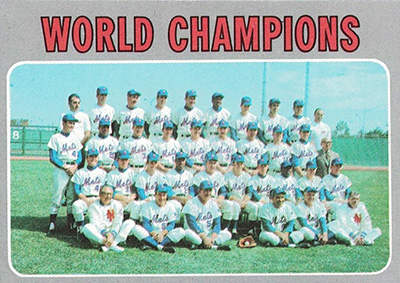 1970 Topps Baseball Card (#1 New York Mets World Champions)