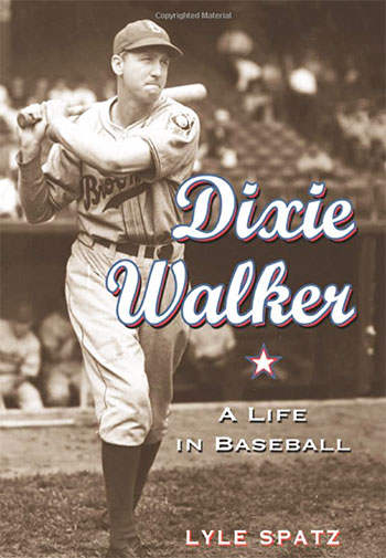 Dixie Walker: A Life in Baseball Book Review