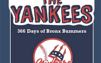 Spanking the Yankees: 366 Days of Bronx Bummers