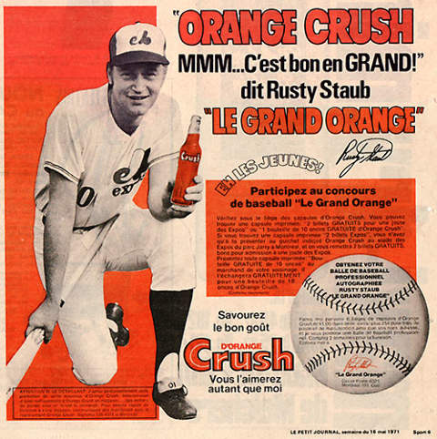 Rusty Staub, Le Grand Orange