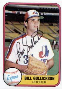 Bill Gullickson Autograph on a 1981 Fleer (#150)