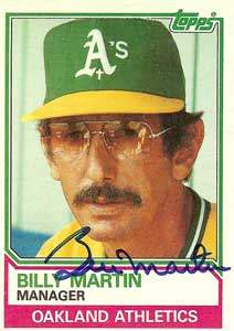 Billy Martin Autograph on a 1983 Topps Baseball Card (#156 | <a href='../baseball_cards/baseball_cards_oneset.php?s=1983top03' title='1983 Topps Baseball Card Checklist'>Checklist</a>)