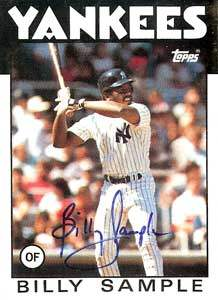 Billy Sample Autograph on a 1986 Topps Baseball Card (#533 | <a href='../baseball_cards/baseball_cards_oneset.php?s=1986top07' title='1986 Topps Baseball Card Checklist'>Checklist</a>)