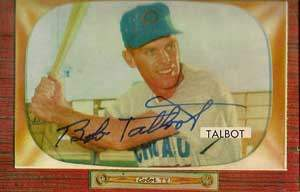 Bob Talbot Autograph on a 1955 Bowman Baseball Card (#137 | <a href='../baseball_cards/baseball_cards_oneset.php?s=1955bow01' title='1955 Bowman Baseball Card Checklist'>Checklist</a>)