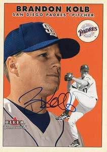 Brandon Kolb Autograph on a 2000 Fleer Tradition (#U102)