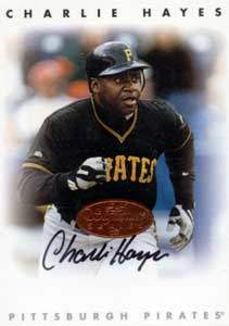 Charlie Hayes Autograph on a 1996 Leaf Signature Series (Bronze)