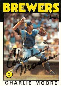 Charlie Moore Autograph on a 1986 Topps Baseball Card (#137 | <a href='../baseball_cards/baseball_cards_oneset.php?s=1986top07' title='1986 Topps Baseball Card Checklist'>Checklist</a>)