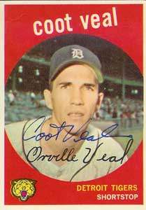 Coot Veal Autograph on a 1959 Topps Baseball Card (#52 | <a href='../baseball_cards/baseball_cards_oneset.php?s=1959top01' title='1959 Topps Baseball Card Checklist'>Checklist</a>)