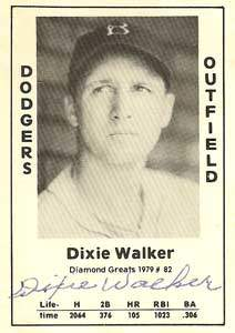 Dixie 'The People's Cherce' Walker Autograph on a 1979 Diamond Greats Baseball Card (#82)
