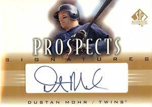 Dustan Mohr Autograph on a 2002 Upper Deck (#P-DM)