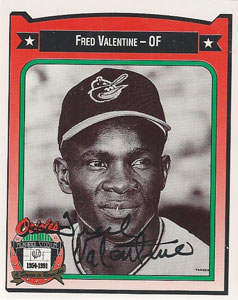 Fred Valentine Autograph on a 1991 All-Times Orioles