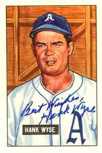 Hank Wyse Autograph on a 1951 Bowman Reprint (#192)
