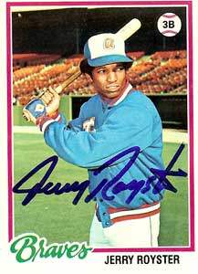 Jerry Royster Autograph on a 1978 Topps (#187)
