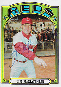 Jim McGlothlin Autograph on a 1972 Topps Baseball Card (#236 | <a href='../baseball_cards/baseball_cards_oneset.php?s=1972top01' title='1972 Topps Baseball Card Checklist'>Checklist</a>)