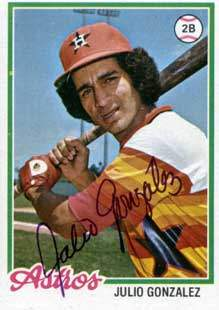 Julio Gonzalez Autograph on a 1978 Topps (#389)