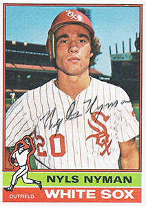 Nyls Nyman Autograph on a 1976 Topps Baseball Card (#258 | <a href='../baseball_cards/baseball_cards_oneset.php?s=1976top01' title='1976 Topps Baseball Card Checklist'>Checklist</a>)