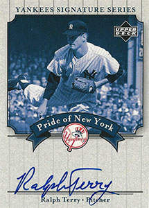 Ralph Terry Autograph on a 2003 Upper Deck Yankees Signature Series (#PN-RT)