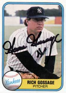 Goose Gossage Autograph on a 1981 Fleer (#89)