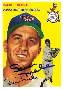Sam Mele Autograph on a 1954 Topps Archive Baseball Card (#240)