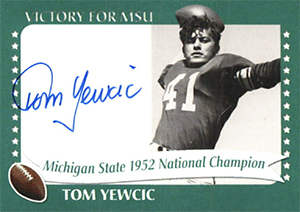 Tom Yewcic Autograph on a 2003 Michigan State TK Legacy Card (#1952F)