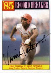 Vince Coleman Autograph on a 1986 Topps Baseball Card (#201 | <a href='../baseball_cards/baseball_cards_oneset.php?s=1986top07' title='1986 Topps Baseball Card Checklist'>Checklist</a>)
