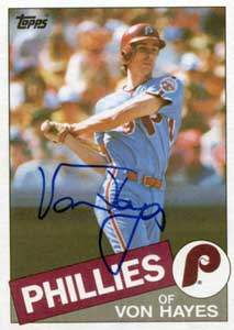Von Hayes Autograph on a 1985 Topps Baseball Card (#68 | <a href='../baseball_cards/baseball_cards_oneset.php?s=1985top06' title='1985 Topps Baseball Card Checklist'>Checklist</a>)