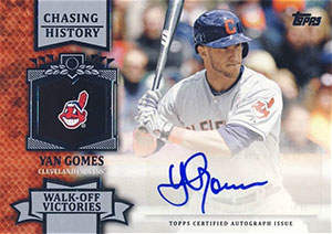Yan 'Gomer' Gomes Autograph on a 2013 Topps Update Chasing History Baseball Card